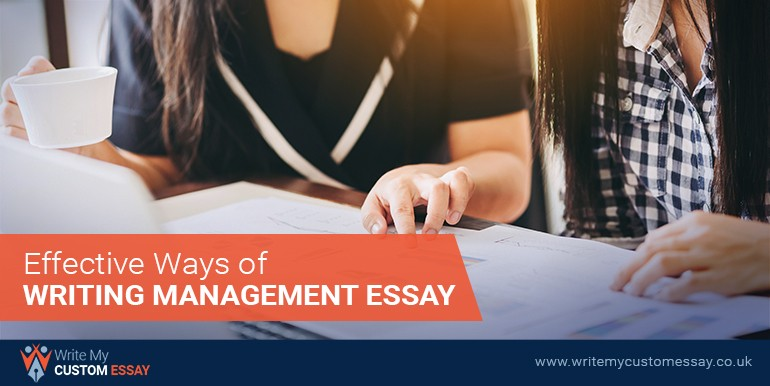 Effective Ways of Writing Management Essay