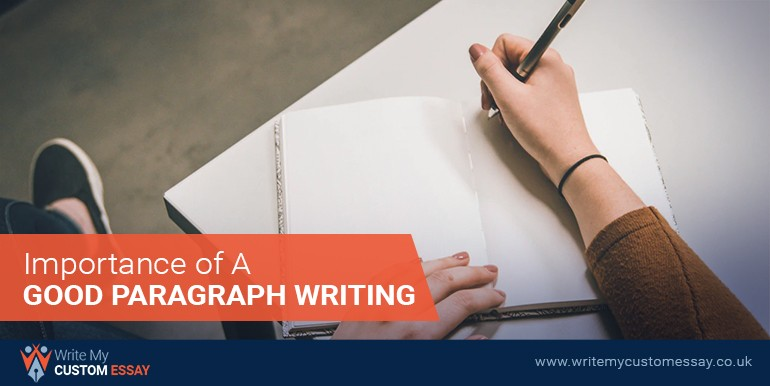 Importance of A Good Paragraph Writing